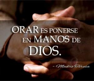 orar es ponerse en las manos de Dios